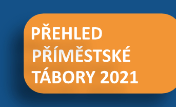 Přehled příměstských táborů 2021